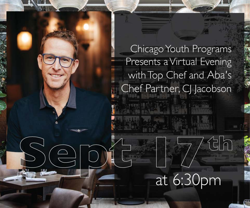 Virtual evening with Top Chef and Aba Chef Partner, CJ Jacobson